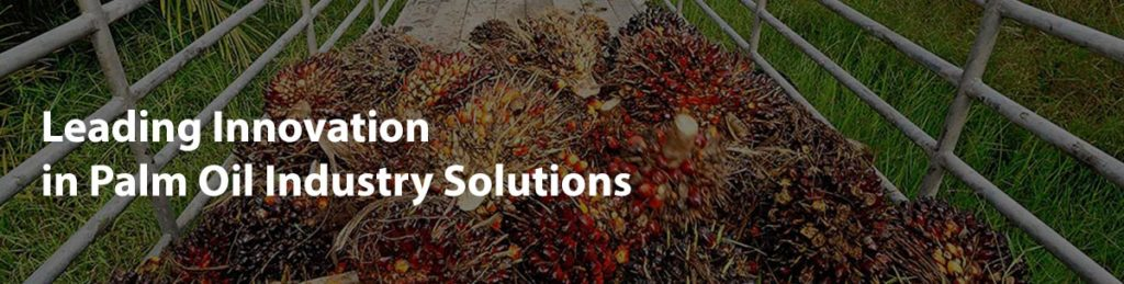 Leading Innovation in Palm Oil Industry Solutions